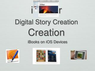iAuthor Digital Story Creation Creation