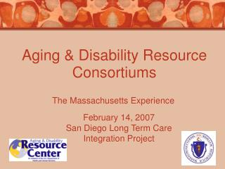 Aging & Disability Resource Consortiums
