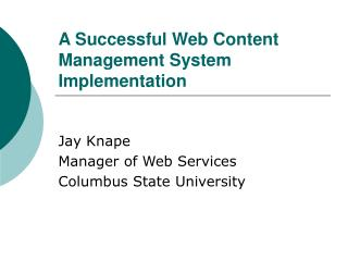 A Successful Web Content Management System Implementation