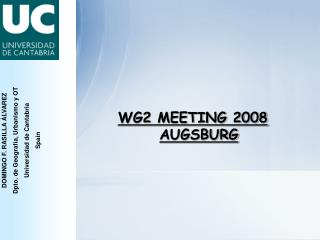 WG2 MEETING 2008 AUGSBURG
