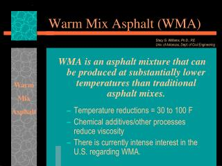 Warm Mix Asphalt (WMA)