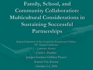 Kansas Federation of the Council for Exceptional Children 44 th  Annual Conference