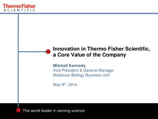 Innovation in Thermo Fisher Scientific,  a  Core Value of the Company