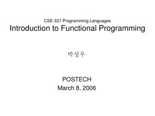CSE-321 Programming Languages Introduction to Functional Programming