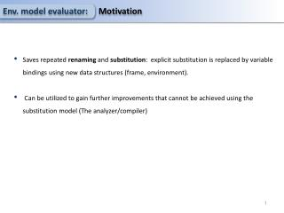 Env . model evaluator:      Motivation