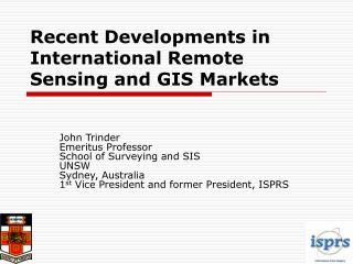 Recent Developments in International Remote Sensing and GIS Markets