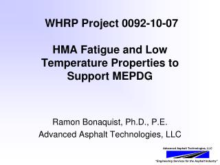WHRP Project 0092-10-07  HMA Fatigue and Low Temperature Properties to Support MEPDG