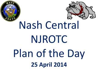 Nash Central NJROTC Plan of the Day