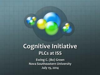 Cognitive Initiative PLCs at ISS