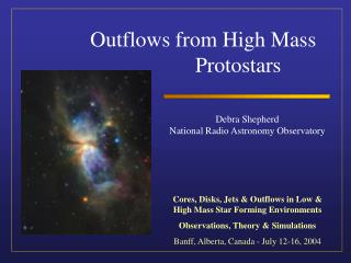 Outflows from High Mass 	  	Protostars