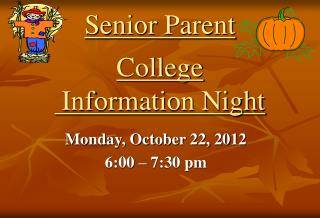 Senior Parent  College  Information Night