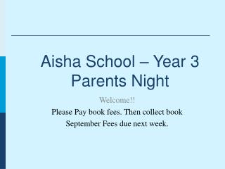 Aisha School – Year 3 Parents Night