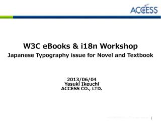 W3C eBooks & i18n Workshop Japanese Typography issue for Novel and Textbook