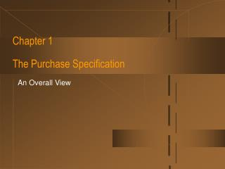 Chapter 1 The Purchase Specification