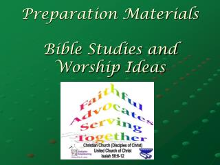 Preparation Materials Bible Studies and Worship Ideas