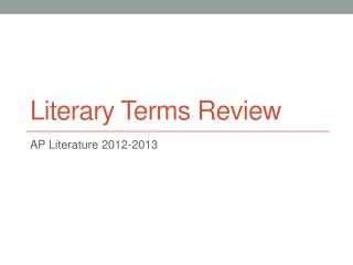 Literary Terms Review