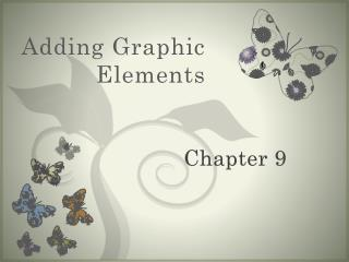 Adding Graphic Elements