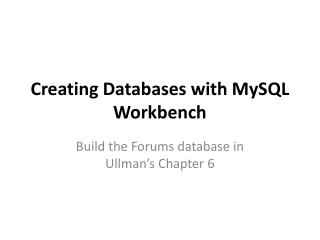 Creating  D atabases with MySQL Workbench