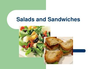 Salads and Sandwiches