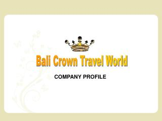 Bali Crown Travel World