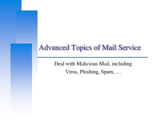 Advanced Topics of Mail Service