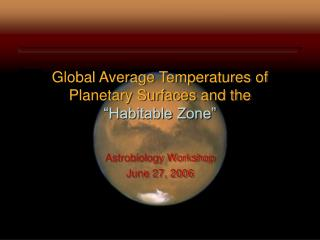 "Global Average Temperatures of Planetary Surfaces and the ""Habitable Zone"""