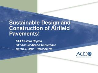 Sustainable Design and Construction of Airfield Pavements!