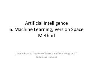 Artificial Intelligence 6. Machine Learning, Version Space Method