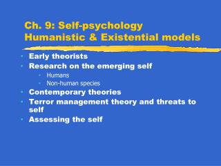 Ch. 9: Self-psychology Humanistic & Existential models