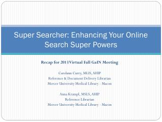 Super Searcher: Enhancing Your Online Search Super Powers