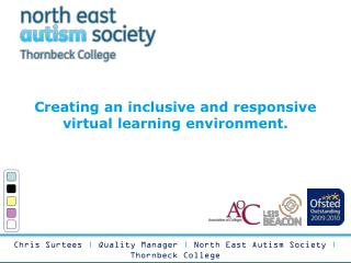 Creating  an inclusive and responsive virtual learning environment .