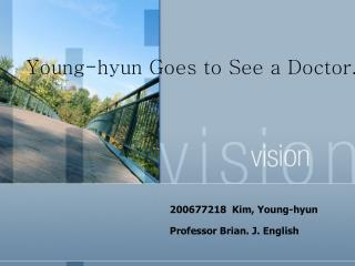 Young-hyun Goes to See a Doctor.