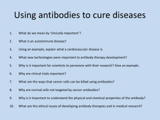 Using antibodies to cure diseases