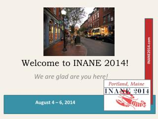 Welcome to INANE 2014!