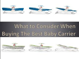 What to Consider When Buying The Best Baby Carrier