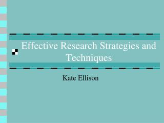 Effective Research Strategies and Techniques