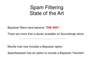 Spam Filtering  State of the Art