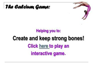 The Calcium Game: