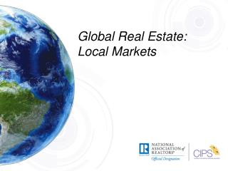 Global Real Estate: Local Markets