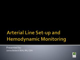 Arterial Line Set-up and Hemodynamic Monitoring