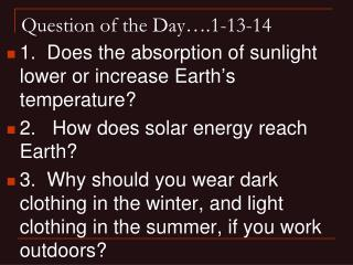 Question of the Day….1-13-14