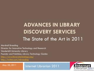 Advances in Library Discovery Services