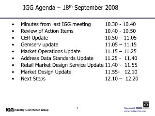 IGG Agenda – 18 th  September 2008