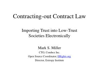 Contracting-out Contract Law