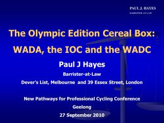The Olympic Edition Cereal Box: WADA, the IOC and the WADC