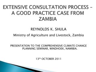 Extensive consultation process – a good practice case from Zambia