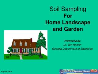 Soil Sampling For  Home Landscape and Garden