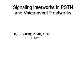 Signaling interworks in PSTN and Voice-over-IP networks