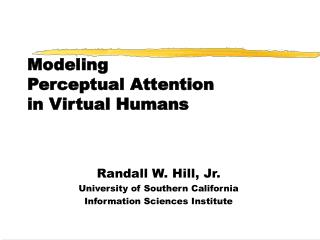 Modeling  Perceptual Attention  in Virtual Humans