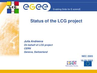 Status of the LCG project